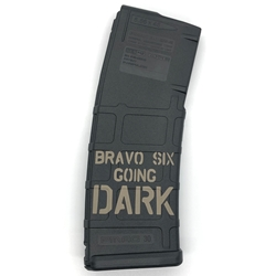 JJ Laserworks 'BRAVO SIX GOING DARK' Lasered 30-Round PMag
